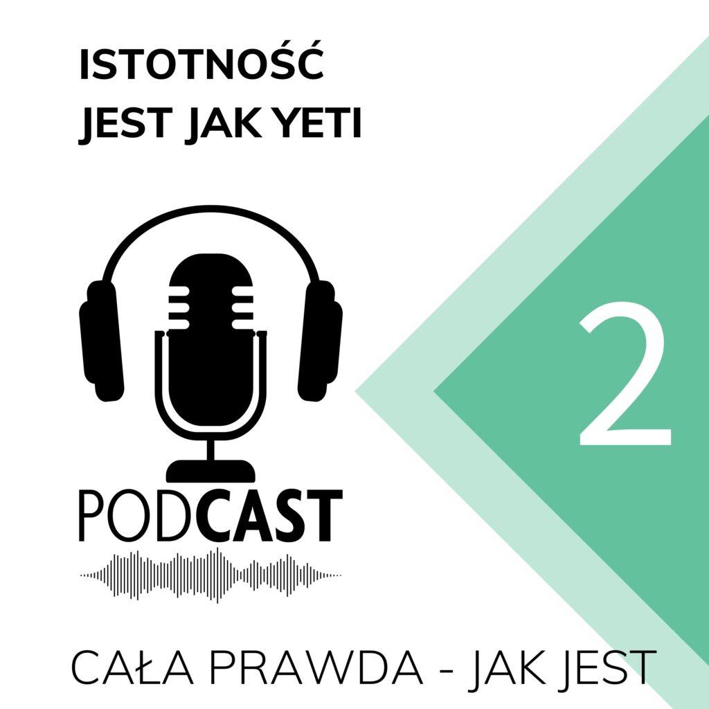 Podcast-z-zrownowazonym-rozwoju-cala-prawda-jak-jest-odcinek-2